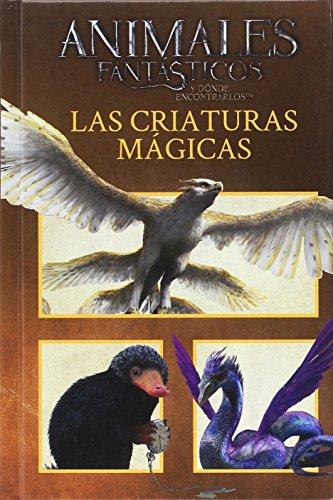 Animales fantásticos. Las criaturas mágicas