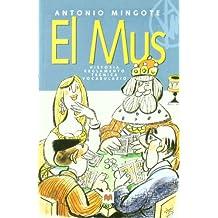 El mus: Historia, reglamento, técnica, vocabulario. (Otros Libros)