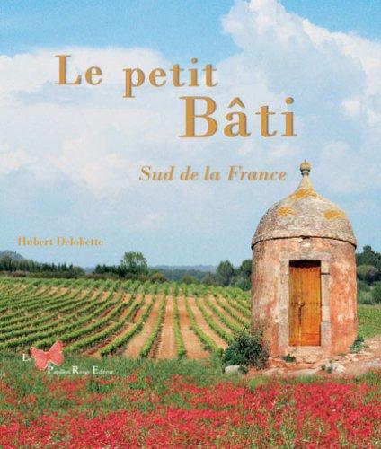 Le petit bâti sud de la France