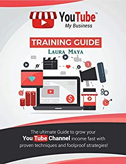 Youtube My Business (English Edition) eBook: Laura Maya ...