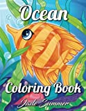 Ocean Coloring Book: An Adult Coloring Book with Cute Tropical Fish, Beautiful Sea Creatures, and Relaxing Underwater Scenes (Coloring Books for Women)