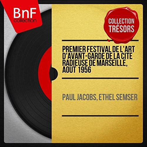 Premier festival de l'art d'avant-garde de la Cité radieuse de Marseille, août 1956 (Collection trésors, mono version)