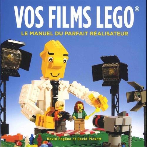 Vos films Lego : le manuel du parfait réalisateur