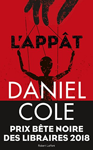L'Appat par Daniel COLE