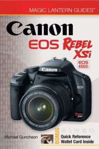 Magic Lantern Guides??: Canon EOS Rebel XSi EOS 450D by Michael Guncheon (2008-09-02)