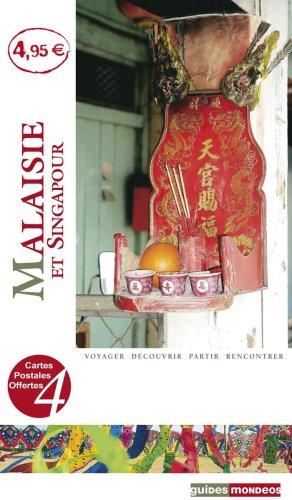 Malaisie et Singapour par A. Singh-Pauliat