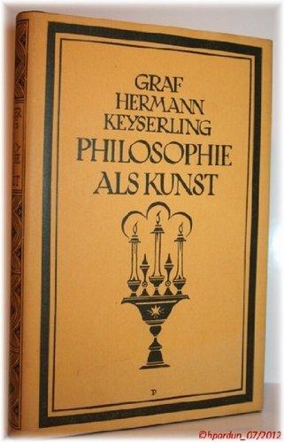 Philosophie als Kunst,