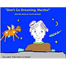 DON'T BE DREAMING MARTHA!: Dancing with the Moon (1) (English Edition)