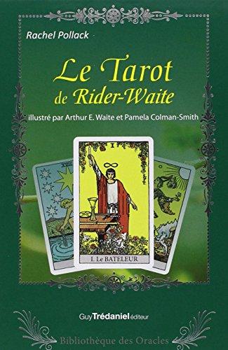 LE TAROT DE RIDER-WAITE par Rachel Pollack