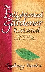 The Enlightened Gardener Revisited (Enlightened Gardener Series)