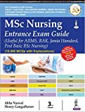 MSc Nursing Entrance Exam Guide (Useful for AIIMS, RAK, Jamia Hamdard, Post Basic BSc Nursing)