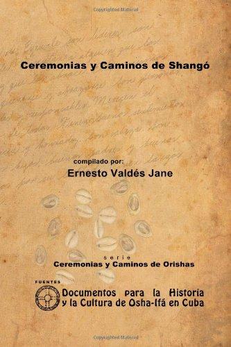 Ceremonias Y Caminos De Shango