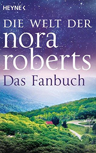 Die Welt der Nora Roberts: Das Fanbuch