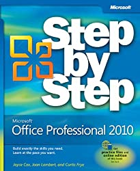 Microsoft Office Professional 2010 Step by Step (Step by Step (Microsoft))