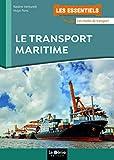 Le transport maritime...