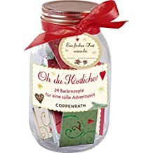 Rezeptglas - Oh, du Köstliche!: 24 Backrezepte für eine süße Adventszeit