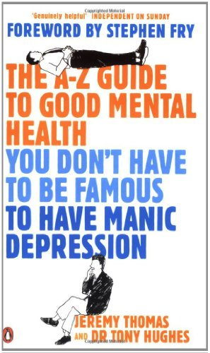 The A-Z Guide to Good Mental Health: You Don't Have for sale  Delivered anywhere in UK