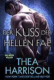 Der Kuss Der Hellen Fae (Die Alten Völker/Elder Races 8) (German Edition)