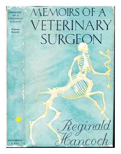 Memoirs of a veterinary surgeon / Reginald Hancock ; illustrated by Elaine Hancock