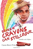 Broken Crayons Can Still Colour: A Soldier and a Fighter
