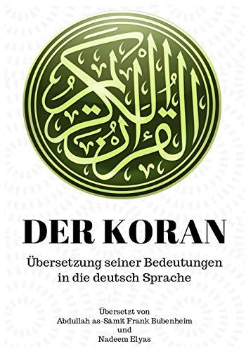 Der Koran: Übersetzung seiner Bedeutungen in die deutsch Sprache
