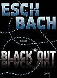 Andreas Eschbach: Black Out
