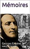 Mémoires du baron Haussmann: suivi d'une biographie