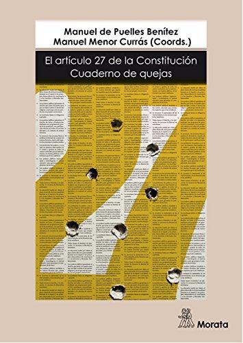 El artículo 27 de la Constitución: Cuaderno de quejas por Manuel Menor