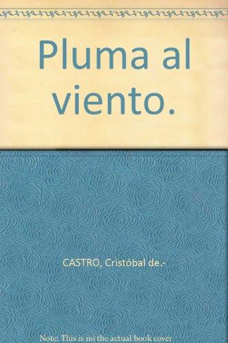 Pluma al viento: Recopilaci¢n de artÁculos de prensa del socialista pontan?s Justo Deza Montero (Memoria hist¢rica)