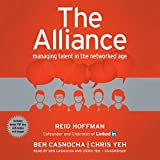 The Alliance: Managing Talent in the Networked Age by Reid Hoffman (2014-07-08)