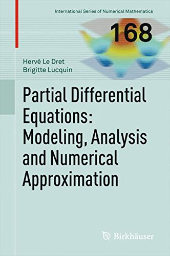 Partial Differential Equations: Modeling, Analysis and Numerical Approximation par Herve Le Dret