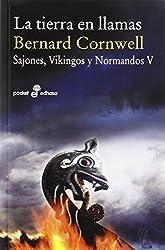 La tierra en llamas: Sajones, vikingos y normandos, 5 (Pocket edhasa, Band 500)