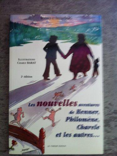Nouvelles Aventures de Henner, Philomene.