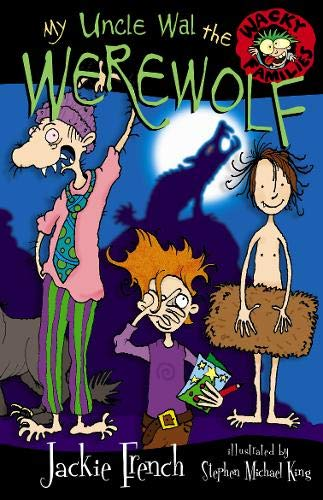 My Uncle Wal The Werewolf (Wacky Families) por Jackie French