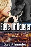 Edge of Danger: A Corpus Agency Romantic Espionage Thriller