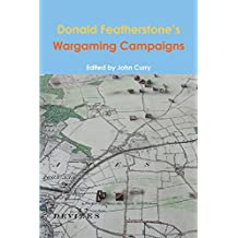 Donald Featherstone's Wargaming Campaigns