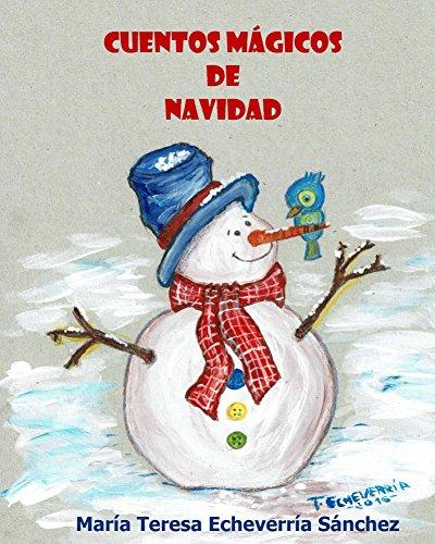 Cuentos mágicos de Navidad por María Teresa Echeverría Sánchez