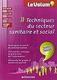 Le Volum' Techniques du secteur sanitaire et social SP3S