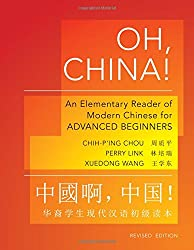 Oh, China!: An Elementary Reader of Modern Chinese for Advanced Beginners (The Princeton Language Program: Modern Chinese)