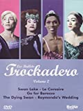 Les Ballets Trockadero, Vol. 2: Swan Lake/Le Corsair/Go for Barocco/The Dying Swan/Raymondas Wedding by Czech Philharmon