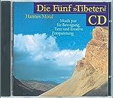 Die Fünf »Tibeter«® CD: Musik pur - für Bewegung, Tanz und kreative Entspannung -