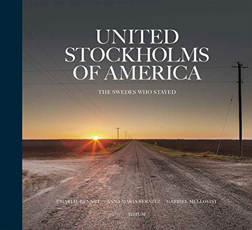 Descargar Libro United Stockholms of America : The Swedes who stayed de Charlie Bennet