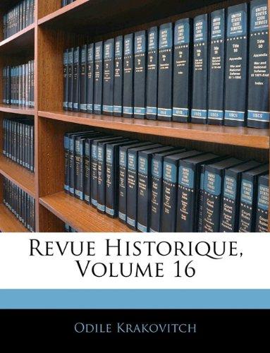 Revue Historique, Volume 16