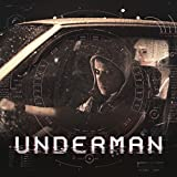 Underman [Explicit]