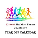 12-week Health & Fitness Countdown Tear off  Calendar