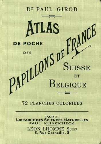 Atlas de poche des papillons de France, Suisse et Belgique les plus répandus