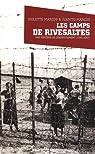 Les camps de Risevaltes : Une histoire de l'enfermement par Marcos
