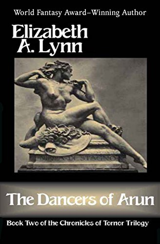 the-dancers-of-arun-the-chronicles-of-tornor-book-2-english-edition