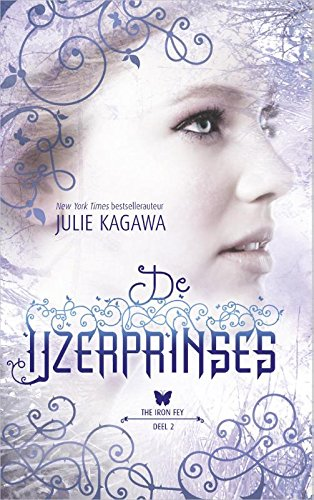 De IJzerprinses (The iron fey, Band 2)