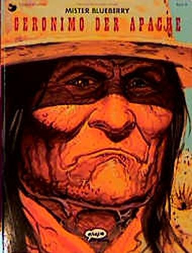Leutnant Blueberry, Bd.36, Mister Blueberry, Geronimo der Apache